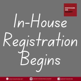 In-House Registration Begins